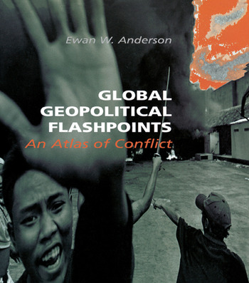 Global Geopolitical Flashpoints An Atlas of Conflict book cover
