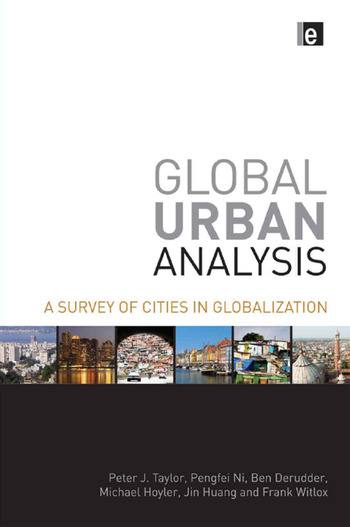 Global Urban Analysis A Survey of Cities in Globalization book cover