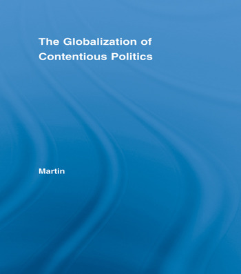 The Globalization of Contentious Politics The Amazonian Indigenous Rights Movement book cover