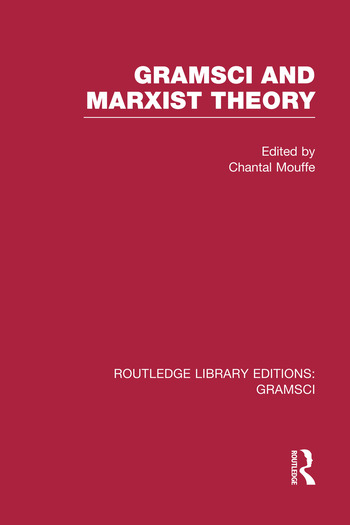 Gramsci and Marxist Theory (RLE: Gramsci) book cover