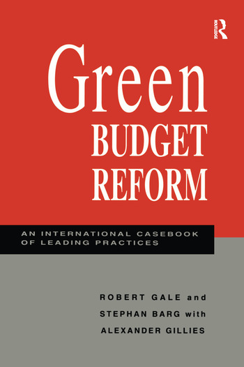 Green Budget Reform An International Casebook of Leading Practices book cover
