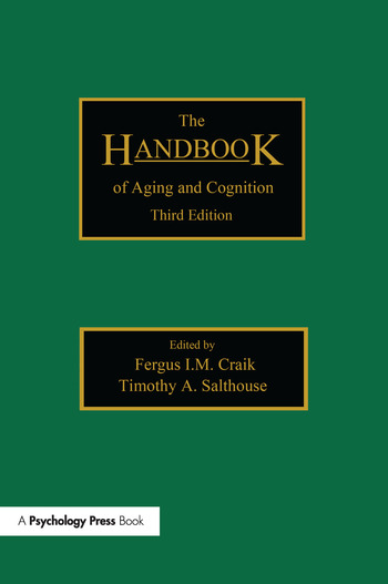 The Handbook of Aging and Cognition Third Edition book cover