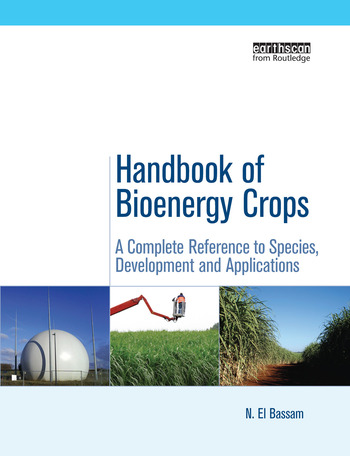 Handbook of Bioenergy Crops A Complete Reference to Species, Development and Applications book cover