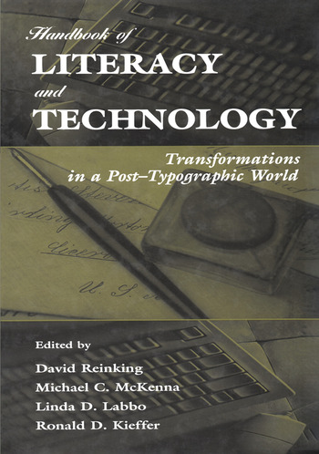 Handbook of Literacy and Technology Transformations in A Post-typographic World book cover