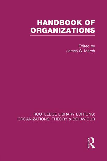 Handbook of Organizations (RLE: Organizations) book cover