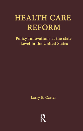 Health Care Reform Policy Innovations at the State Level in the United States book cover