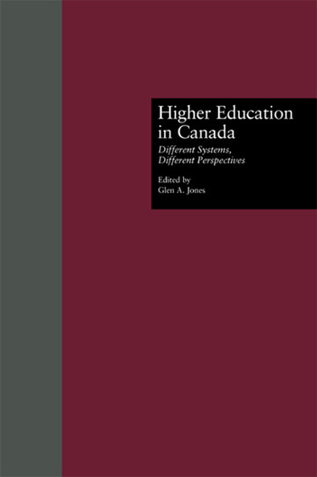 Higher Education in Canada Different Systems, Different Perspectives book cover