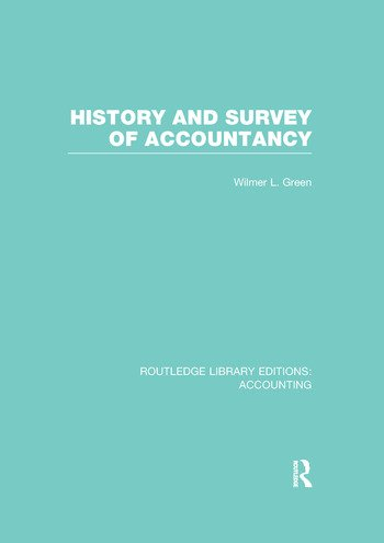 History and Survey of Accountancy (RLE Accounting) book cover