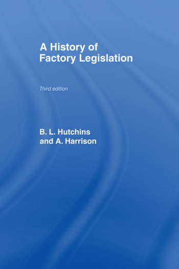A History of Factory Legislation book cover