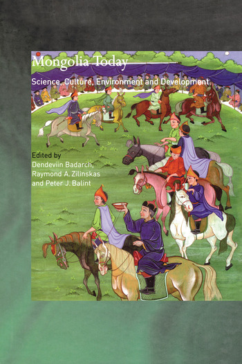 Mongolia Today Science, Culture, Environment and Development book cover