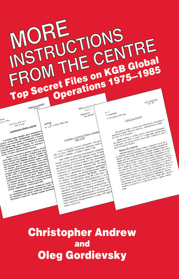More Instructions from the Centre Top Secret Files on KGB Global Operations 1975-1985 book cover