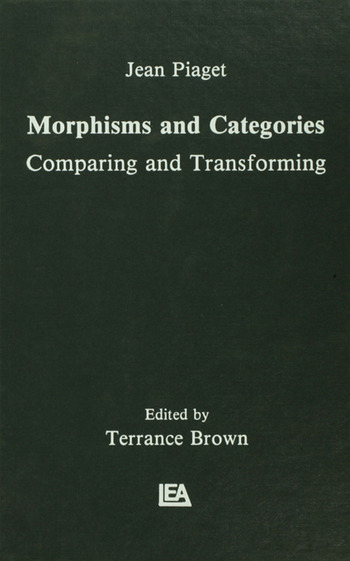 Morphisms and Categories Comparing and Transforming book cover