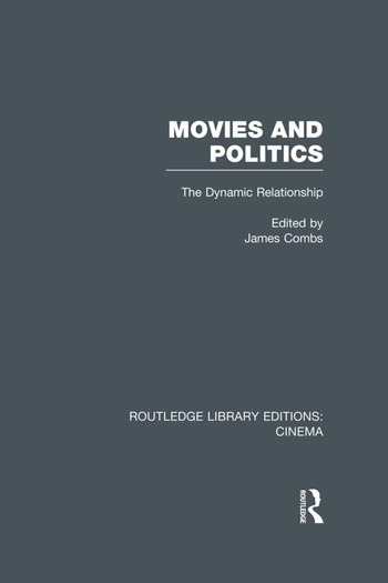 Movies and Politics The Dynamic Relationship book cover