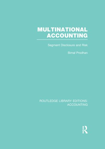 Multinational Accounting (RLE Accounting) Segment Disclosure and Risk book cover