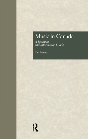 Music in Canada A Research and Information Guide book cover