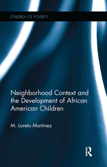 Neighborhood Context and the Development of African American Children book cover
