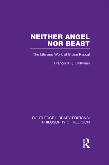 Neither Angel nor Beast The Life and Work of Blaise Pascal book cover