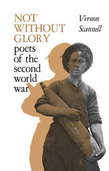 Not Without Glory The Poets of the Second World War book cover