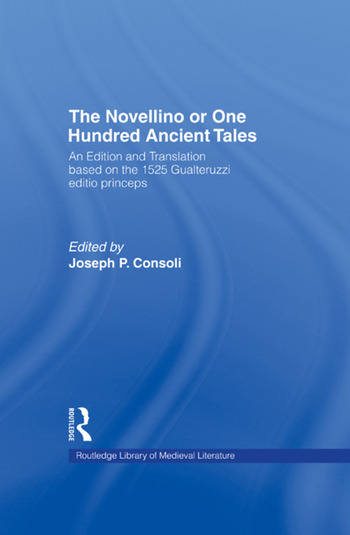 The Novellino or One Hundred Ancient Tales An Edition and Translation based on the 1525 Gualteruzzi editio princeps book cover