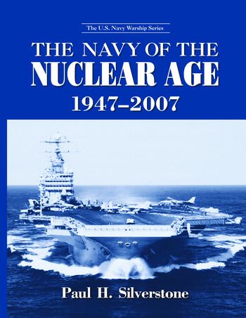 The Navy of the Nuclear Age, 1947–2007 book cover