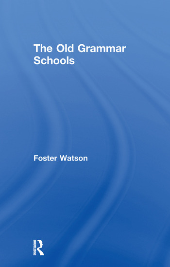 The Old Grammar Schools book cover