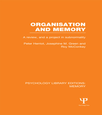 Organisation and Memory (PLE: Memory) A Review and a Project in Subnormality book cover