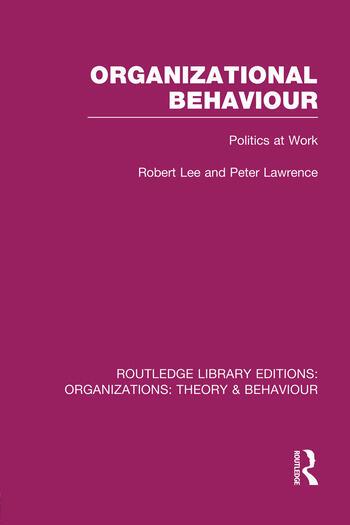 Organizational Behaviour (RLE: Organizations) Politics at Work book cover