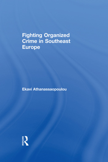 Fighting Organized Crime in Southeast Europe book cover
