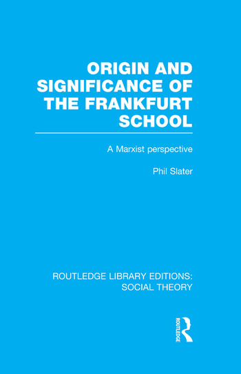Origin and Significance of the Frankfurt School A Marxist Perspective book cover