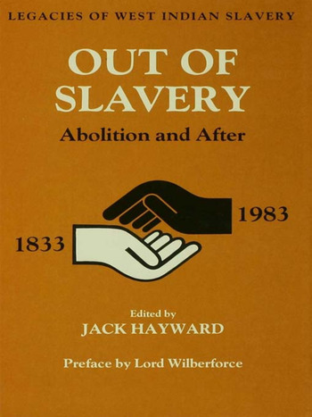 Out of Slavery Abolition and After book cover