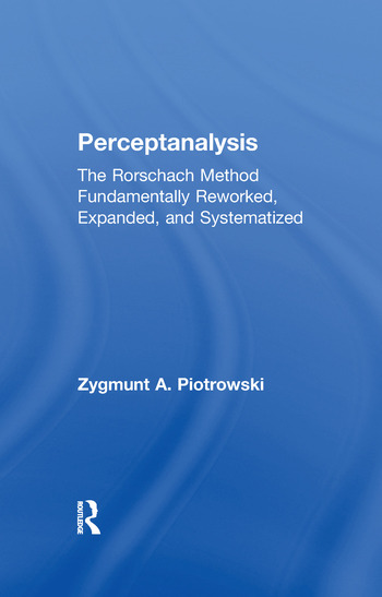 Perceptanalysis The Rorschach Method Fundamentally Reworked, Expanded and Systematized book cover