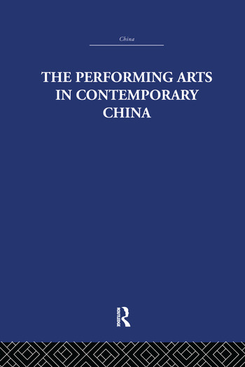 The Performing Arts in Contemporary China book cover