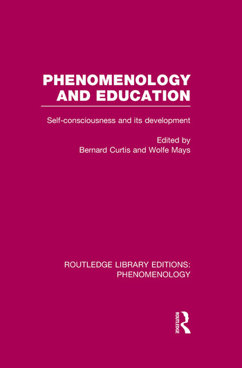 Phenomenology and Education Self-consciousness and its Development book cover