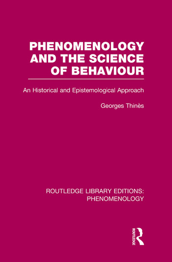 Phenomenology and the Science of Behaviour An Historical and Epistemological Approach book cover