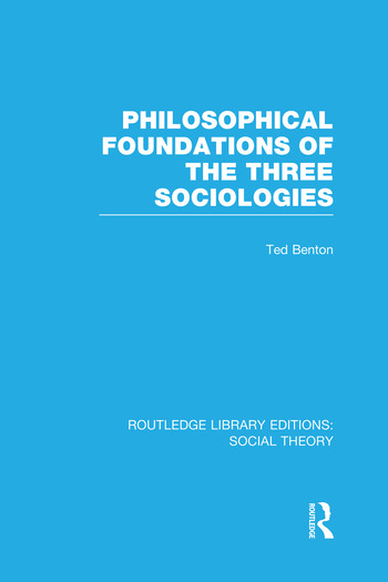 Philosophical Foundations of the Three Sociologies book cover