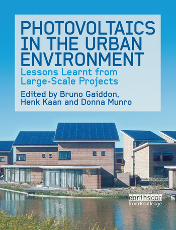 Photovoltaics in the Urban Environment Lessons Learnt from Large Scale Projects book cover