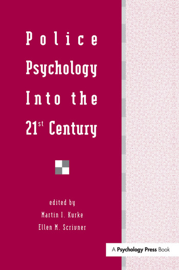 Police Psychology Into the 21st Century book cover