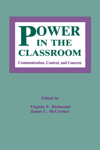 Power in the Classroom Communication, Control, and Concern book cover