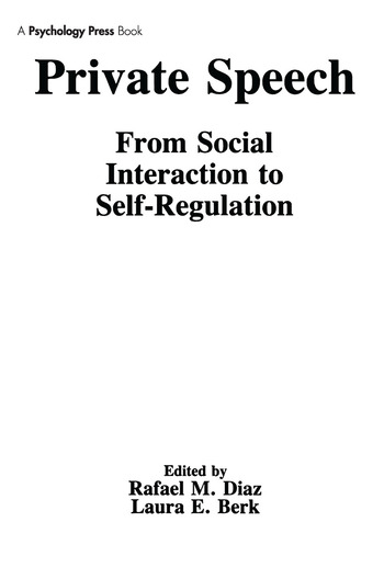Private Speech From Social Interaction To Self-regulation book cover