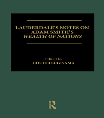 Lauderdale's Notes on Adam Smith's Wealth of Nations book cover