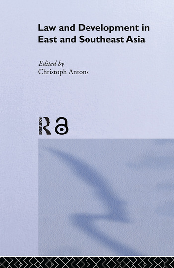 Law and Development in East and South-East Asia book cover