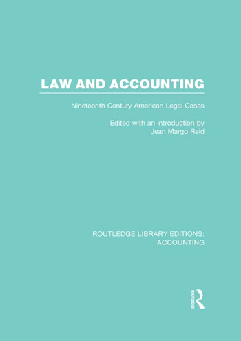 Law and Accounting (RLE Accounting) Nineteenth Century American Legal Cases book cover