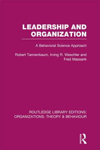 Leadership and Organization (RLE: Organizations) A Behavioural Science Approach book cover