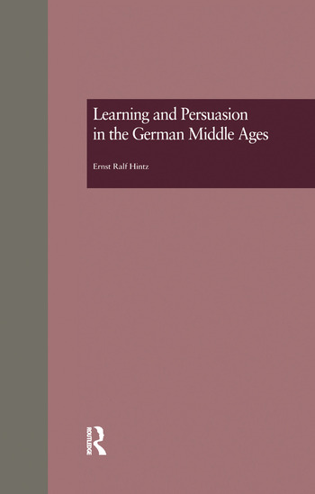 Learning and Persuasion in the German Middle Ages The Call to Judgment book cover