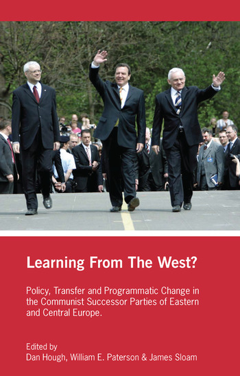 Learning from the West? Policy Transfer and Programmatic Change in the Communist Successor Parties of East Central Europe book cover