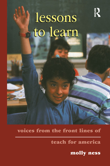 Lessons to Learn Voices from the Front Lines of Teach for America book cover