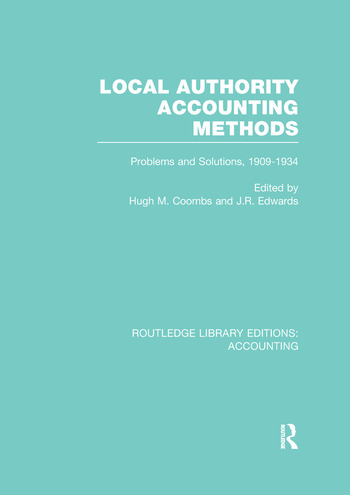 Local Authority Accounting Methods Problems and Solutions, 1909-1934 book cover