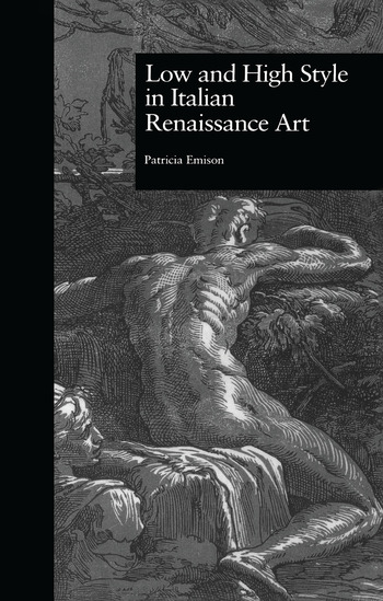 Low and High Style in Italian Renaissance Art book cover