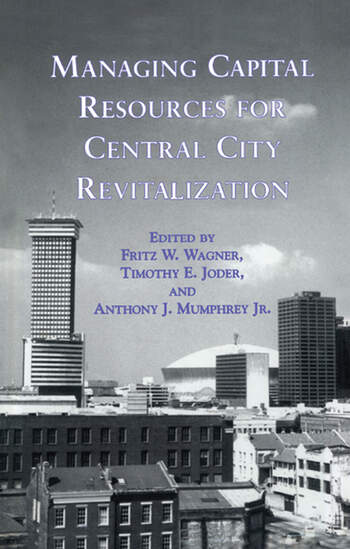 Managing Capital Resources for Central City Revitalization book cover