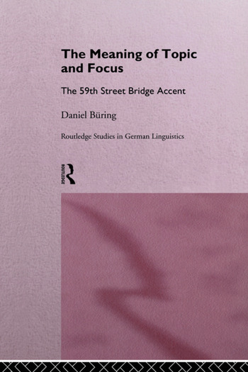 The Meaning of Topic and Focus The 59th Street Bridge Accent book cover